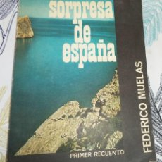 Libros de segunda mano: SORPRESA DE ESPAÑA FEDERICO MUELAS ED. AGUADO 1962 ILUSTRADO CON FOTOGRAFIAS B/N PASTA SEMIRIGIDA 15. Lote 195340037