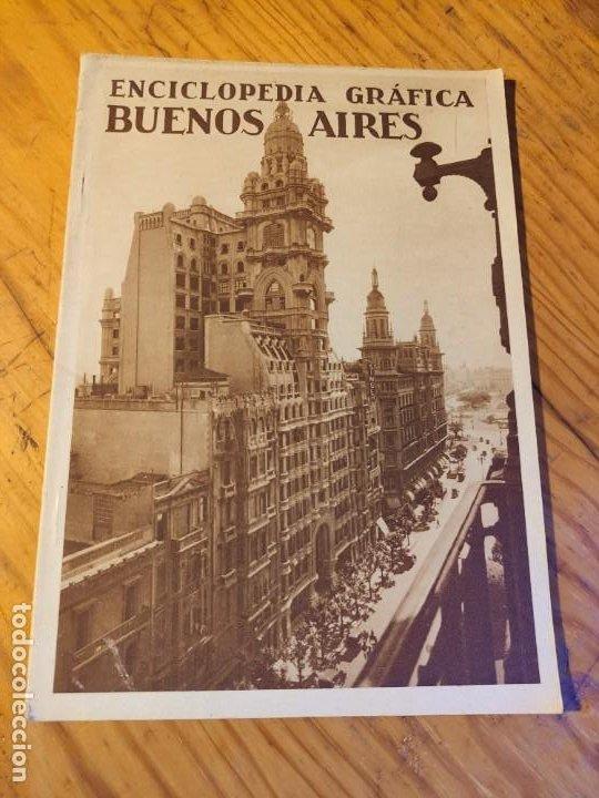 ENCICLOPEDIA GRAFICA. BUENOS AIRES.1930 ED.CERVANTES (Libros de Segunda Mano - Geografía y Viajes)