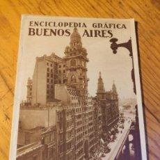Libros de segunda mano: ENCICLOPEDIA GRAFICA. BUENOS AIRES.1930 ED.CERVANTES. Lote 195343820