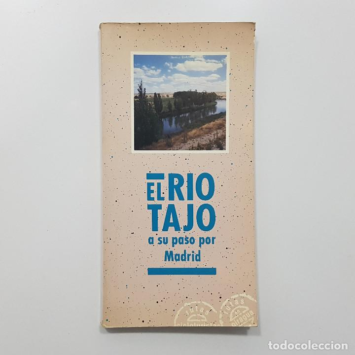 EL RÍO TAJO A SU PASO POR MADRID. COLECTIVO DE ESTUDIOS AMBIENTALES (CALAMITA). 1989 (Libros de Segunda Mano - Geografía y Viajes)