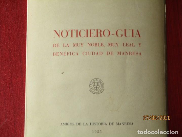 NOTICIERO GUIA DE LA MUY NOBLE CIUDAD DE MANRESA. 1955. JOAQUIN SAURET Y ARBOS. 112 PGS. CON FOTOS (Libros de Segunda Mano - Geografía y Viajes)