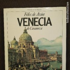 Libros de segunda mano: FELIX DE AZUA VENECIA DE CASANOVA. Lote 195425893