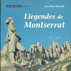 Libros de segunda mano: LLEGENDES DE MONTSERRAT JOSEP ALBERT PLANES . Lote 195440348