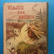 Libros de segunda mano: MÉXICO. VIAJES POR AMÉRICA. ENRIQUE DE OLAVARRÍA Y FERRARI. A.J. BASTINOS EDITOR. Lote 195492068