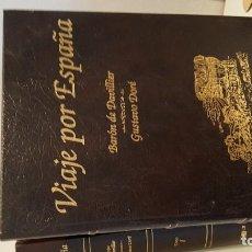 Libros de segunda mano: VIAJE POR ESPAÑA - IV TOMOS. BARÓN DE DAVILLIER. GUSTAVO DORÉ. Lote 195493702