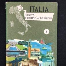 Libros de segunda mano: ITALIA Nº4 (VENETO, TRENTINO, ALTO ADIGIO) GUIA DE VIAJE. Lote 195503347