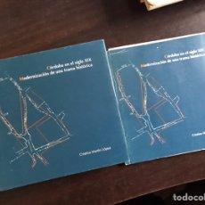 Libros de segunda mano: CÓRDOBA EN EL SIGLO XIX. MODERNIZACIÓN DE UNA TRAMA HISTÓRICA. CRISTINA MARTÍN. Lote 195525181