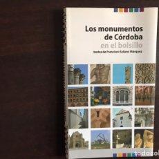 Libros de segunda mano: LOS MONUMENTOS DE CÓRDOBA EN EL BOLSILLO. FRANCISCO SOLANO. DIFÍCIL. Lote 195525481