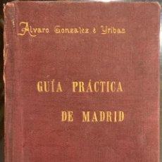 Libros de segunda mano: GUIA DE MADRID. PLANO DE CONJUNTO CON LA NUEVA DIVISIÓN MUNICIPAL DE DISTRITOS - ALVARO GONZALEZ E Y. Lote 195535873