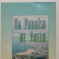 Libros de segunda mano: UN PARAISO AL VUELO - EL COMERCIO - 21 LAMINAS ENCUADERNADAS. Lote 197450587