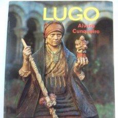 Libros de segunda mano: LIBRO LUGO ALVARO CUNQUEIRO EDITORIAL EVEREST EN FRANCES. Lote 197519918