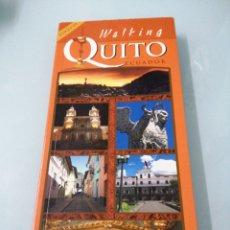 Libros de segunda mano: WALKING QUITO. ECUADOR. RITA BORNEMISZA. GUÍA DE QUITO EN INGLÉS. MUY COMPLETA.. Lote 197671011