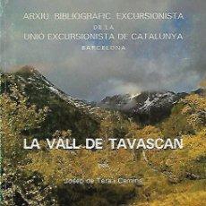 Libros de segunda mano: LA VALL DE TAVASCAN BARCELONA 1985 PRIMERA EDICIO. Lote 198638680