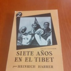 Libros de segunda mano: LIBRO SIETE AÑOS EN EL TIBET PRIMERA EDICION. Lote 198958777