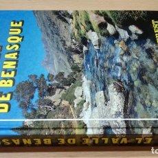 Libros de segunda mano: EL VALLE DE BENASQUE - EVEREST - SANTIAGO BROTO APARICIOÑ301. Lote 199238623