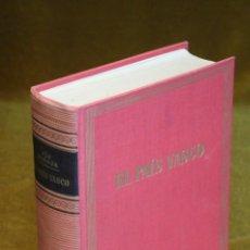 Libros de segunda mano: EL PAÍS VASCO,GUÍAS DE ESPAÑA,PÍO BAROJA,,EDICIONES DESTINO,1961.. Lote 199664921