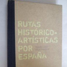 Libros de segunda mano: RUTAS HISTORICO ARTISTICAS POR ESPAÑA - TAVELLING VOLKSWAGEN - NATIONAL GEOGRAPHIC - +- 500 PAGINAS. Lote 199788560