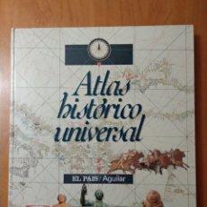 Libros de segunda mano: ATLAS HISTÓRICO UNIVERSAL EL PAÍS AGUILAR. Lote 199882083