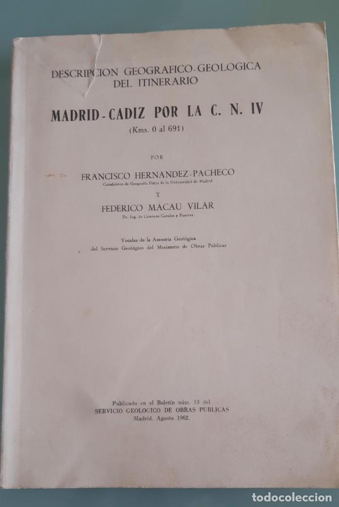 DESCRIPCION GEOGRAFICO GEOLOGICA DEL ITINERARIO MADRID CADIZ POR LA NACIONAL A-4 DE 1962 (Libros de Segunda Mano - Geografía y Viajes)