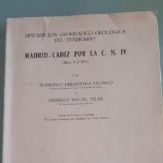 Libros de segunda mano: DESCRIPCION GEOGRAFICO GEOLOGICA DEL ITINERARIO MADRID CADIZ POR LA NACIONAL A-4 DE 1962. Lote 200365090