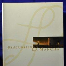 Libros de segunda mano: DESCUBRIENDO LA MANCHA - AA.VV. Lote 200106753