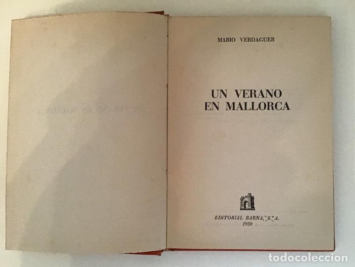 Libros de segunda mano: UN VERANO EN MALLORCA, MARIO VERDAGUER - Foto 3 - 201545553