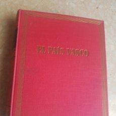 Libros de segunda mano: EL PAÍS VASCO GUÍAS DE ESPAÑA POR PÍO BAROJA EDICIONES DESTINO1961.. Lote 201854771
