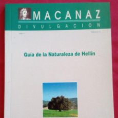 Libros de segunda mano: GUIA DE LA NATURALEZA DE HELLÍN - ED. AYTO. HELLÍN - 80 PAG. - EXCELENTE ESTADO.. Lote 202522150