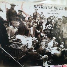 Libros de segunda mano: RETRATOS DE LA VIDA 1875-1939 LÓPEZ MONDEJAR PUBLIO LUNWERG 1989. Lote 202982145