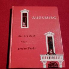 Libros de segunda mano: AUGSBURG. KLEINES BUCH EINER GROSSEN STADT. - SEYBOLD, HEINER. ( ALEMÁN ). Lote 203287752