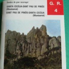 Libri di seconda mano: GR4 SENDERS DE GRAN RECORREGUT-SANTA CECILIA(MONTSERRAT)-SANT PAU DE PINÒS. Lote 203338957