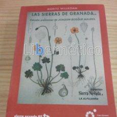 Libros de segunda mano: LAS SIERRAS DE GRANADA. MORITZ WILLKOMM. Lote 203371708