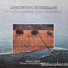 Libros de segunda mano: LANGUEDOC - ROUSSILLON, DU PAYS CATHARE A LA CAMARGUE. Lote 203821837