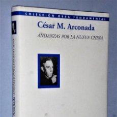Libros de segunda mano: ANDANZAS POR LA NUEVA CHINA. Lote 204108350