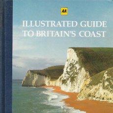 Libros de segunda mano: ILLUSTRATED GUIDE TO BRITAIN'S COAST. GUÍA ILUSTRADA DE LAS COSTAS BRITÁNICAS. PATRIMONIO GEOGRAFÍA. Lote 204377638
