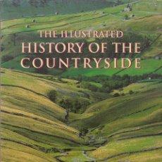 Libros de segunda mano: THE ILLUSTRATED HISTORY OF THE COUNTRYSIDE BRITAIN. HISTORIA ILUSTRADA PAISAJE BRITÁNICO. NATURALEZA. Lote 204398598