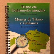 Libros de segunda mano: MONTES DE TRIANO Y GALDAMES (ITINERARIOS SEÑALIZADOS). RUTAS DE INTERÉS AMBIENTAL EN LA CAPV N° 3.. Lote 204985016