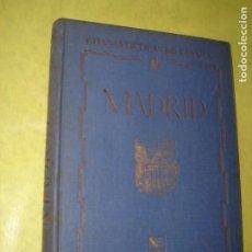 Libros de segunda mano: MADRID. GUIAS ARTÍSTICAS DE ESPAÑA. AÑO 1944. 1ª EDICIÓN. ILUSTRADO.. Lote 205244650