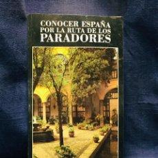 Libros de segunda mano: CONOCER ESPAÑA POR LA RUTA DE LOS PARADORES ED GAESA 28X15CMS. Lote 205810838