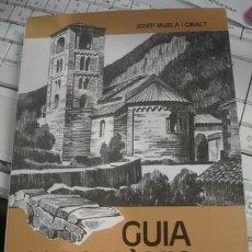 Libros de segunda mano: GUIA DEL ROMÀNIC DE LA GARROTXA - JOSEP MURLÀ I GIRALT - IL·LUSTRACIONS NICOLAU GIRONÉS I CASANOVA. Lote 206217735