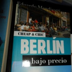 Libros de segunda mano: BERLÍN A BAJO PRECIO, CHRISTOPHE BOURDOISEAU, 400 PLANES PARA UN FIN DE SEMANA, ED. GEOPLANETA. Lote 206218835