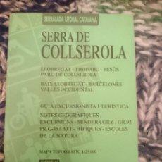 Libros de segunda mano: SERRA DE COLLSEROLA. Lote 207218791