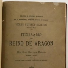 Libros de segunda mano: ITINERARIO DEL REINO DE ARAGÓN. - LABAÑA, JUAN BAUTISTA.. Lote 123205671