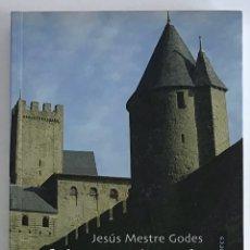 Livres d'occasion: VIAJE AL PAÍS DE LOS CÁTAROS / JESÚS MESTRE GODES / CÍRCULO DE LECTORES. Lote 207584022