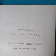 Libros de segunda mano: EIXIDA A TERRA SANTA - 1988. Lote 207617311