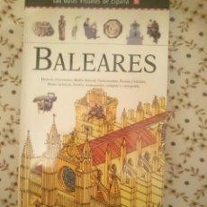 Libros de segunda mano: BALEARES -- LAS GUÍAS VISUALES DE ESPAÑA - GUÍA DE HISTORIA, RUTAS, FIESTAS, HOTELES, PATRIMONIO. Lote 207985011