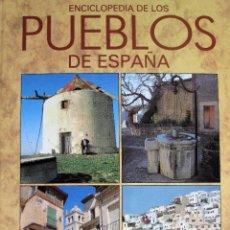 Libros de segunda mano: ENCICLOPEDIA DE LOS PUEBLOS DE ESPAÑA - DIARIO 16. Lote 208839460