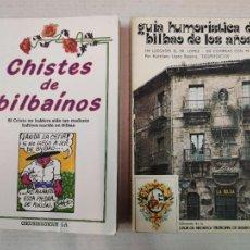 Libros de segunda mano: 2 LIBROS - CHISTES DE BILBAÍNOS - 1990 // GUIA HUMORÍSTICA DE BILBAO DE LOS AÑOS 20 - 1975. Lote 208892725