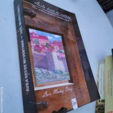 Libros de segunda mano: ÁVILA DESDE MI VENTANA LUIS MUÑOZ DÍAZ PRIMERA EDICIÓN 2014. Lote 209160082