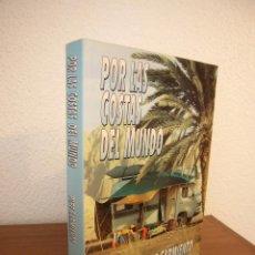 Libros de segunda mano: PIPE SARMIENTO: POR LAS COSTAS DEL MUNDO (1994) MUY BUEN ESTADO. RARO.. Lote 209585895